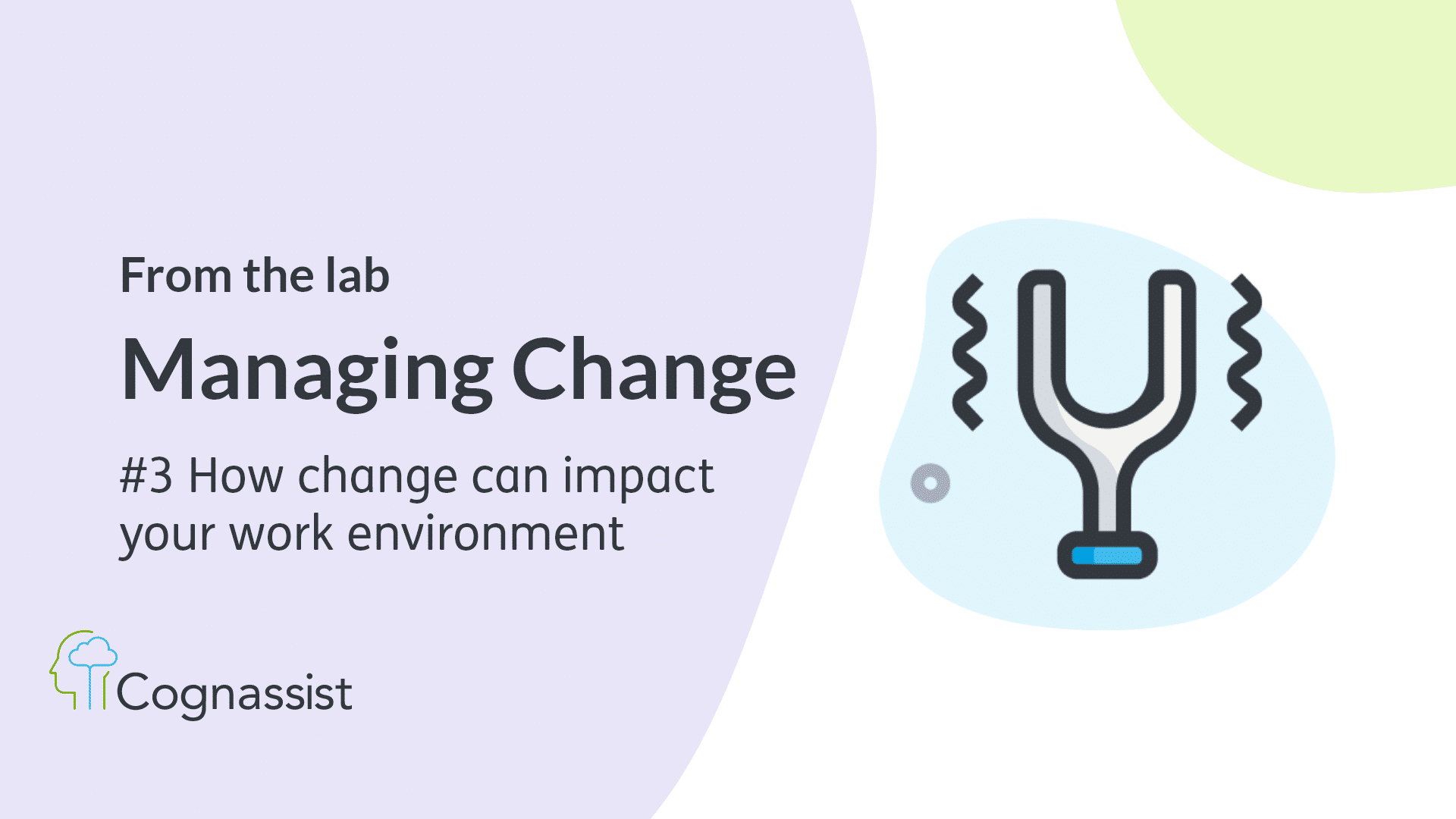 managing change, how change can impact your work environment