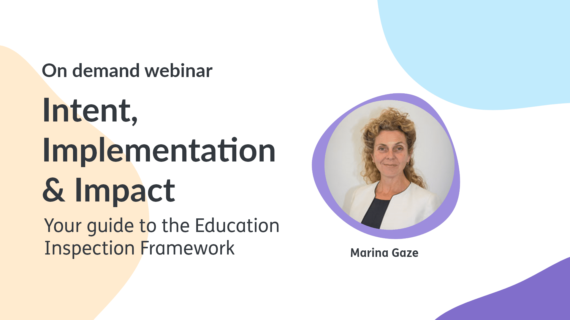 Image: Intent, implementation and impact with Marina Gaze card